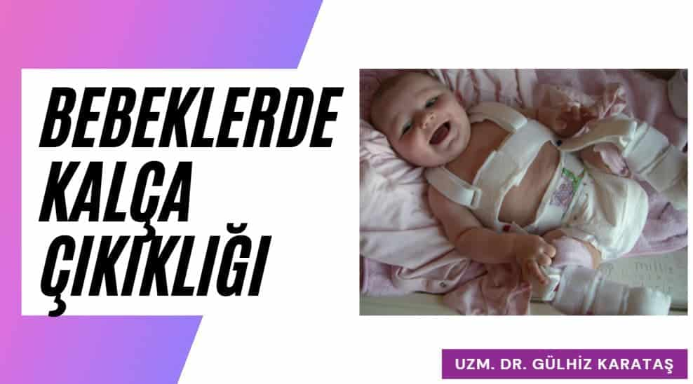 bebeklerde kalça çıkığı